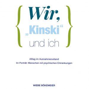 """""""Wir, 'Kinski' und ich"""""""